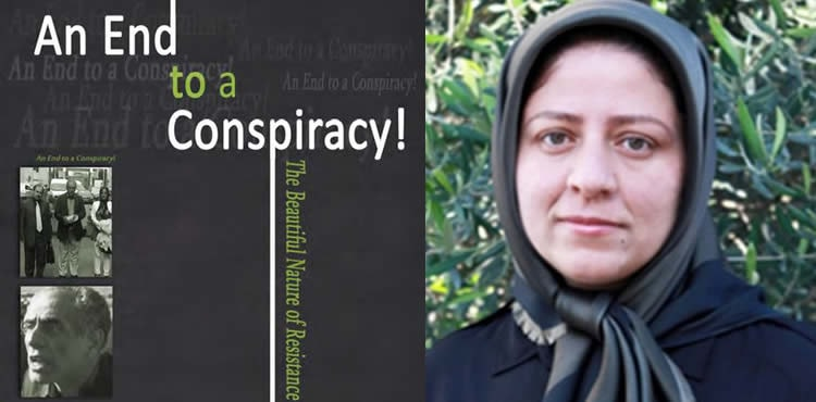 An End to a Conspiracy - By Somayeh Mohammadi