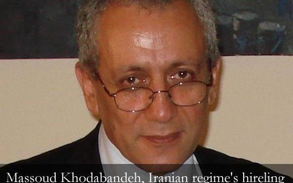 Massoud Khodabandeh Iranian regime's hireling